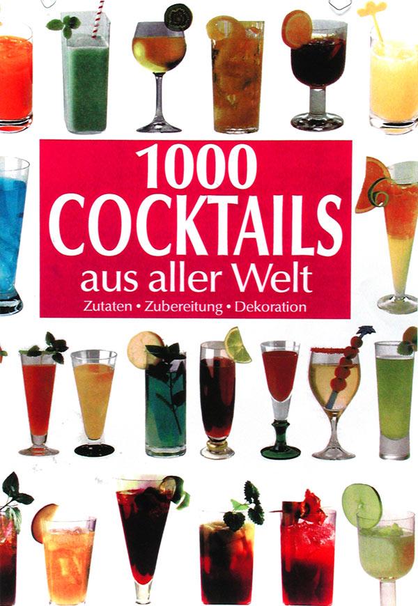 1000 cocktails aus aller welt buchbeschreibung bei cocktailb cher net. Black Bedroom Furniture Sets. Home Design Ideas